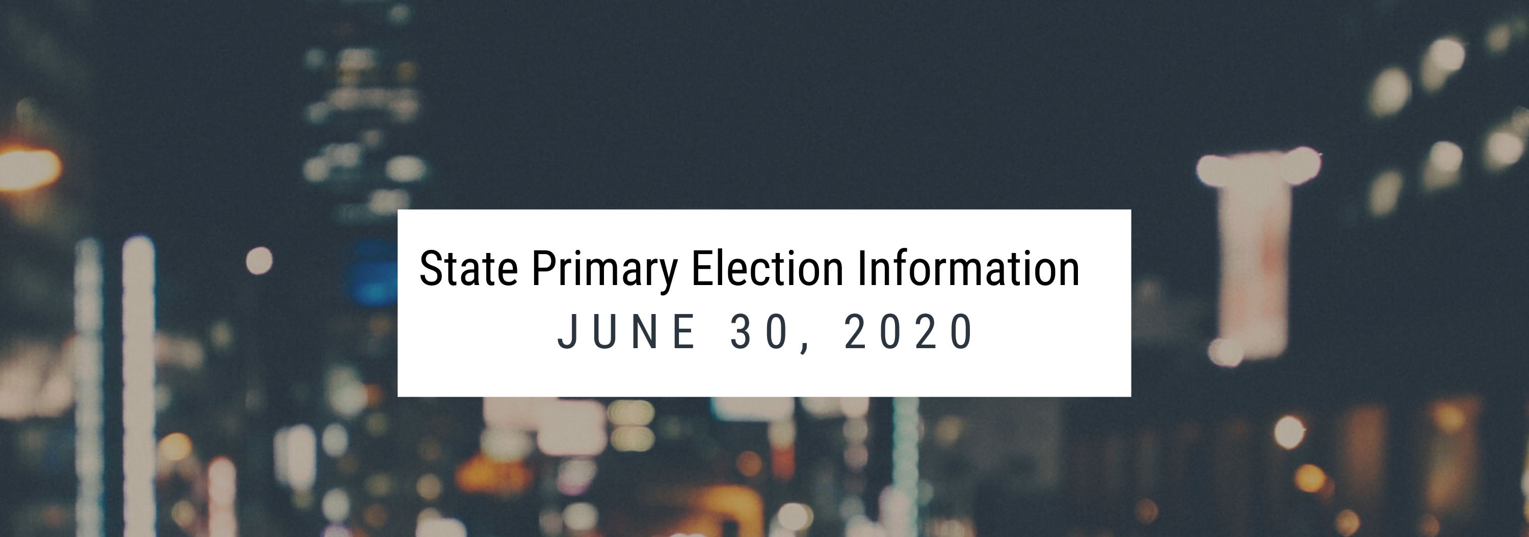 June Primary Information