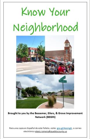 Know Your Neighborhood Brought to you by the Bessemer, Eilers, & Grove Improvement Network (BEGIN)