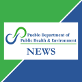 Pueblo Department of Public Health and Environment: News
